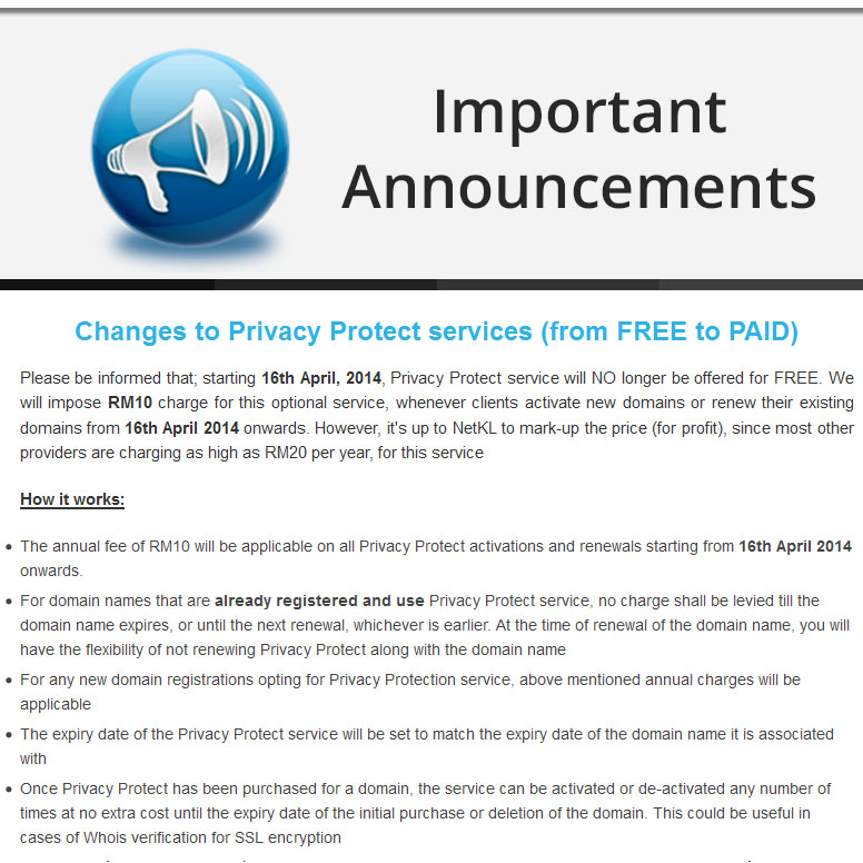WHOIS ID Protection services is now NO longer FREE, but a PAID service (RM10 per year)